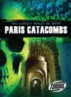 Paris Catacombs - Denny Von Finn