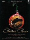 Christmas Classics: A Treasury of Yuletide Favorites for Solo Piano - Various, Melody Bober, Cindy Berry