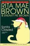 Santa Clawed (Mrs. Murphy, #17) - Rita Mae Brown