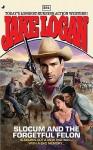 Slocum 381: Slocum and the Forgetful Felon - Jake Logan