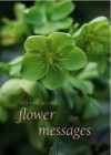 Flower Messages - Melanie Eclare