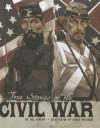 True Stories of the Civil War - Nelson Yomtov, Paul Davidson