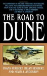 The Road to Dune: New stories, unpublished extracts and the publication history of the Dune novels. - Brian Herbert, Kevin J. Anderson