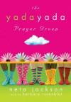 The Yada Yada Prayer Group - Neta Jackson, Barbara Rosenblat