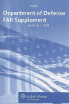 Department of Defense FAR Supplement: As of July 1, 2008 - CCH Incorporated
