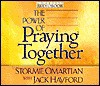 The Power of Praying Together - Stormie Omartian, Jack W. Hayford