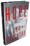 Hope: A Bernard Samson Novel- 2nd in the Faith, Hope and Charity Trilogy - Len Deighton