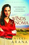 The Winds of Sonoma - Nikki Arana