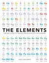 The Elements: The New Guide to the Building Blocks of Our Universe - Jack Challoner