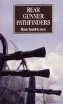 Rear Gunner Pathfinders - Ron Smith