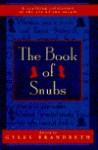The Book of Snubs - Gyles Brandreth