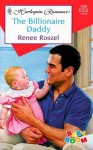 The Billionaire Daddy - Renee Roszel