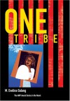 One Tribe - M. Evelina Galang