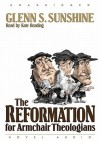 The Reformation for Armchair Theologians (Audio) - Glen Sunshine, Kate Reading