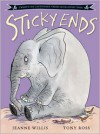 Sticky Ends - Jeanne Willis, Tony Ross