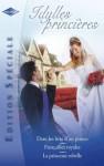 Idylles princières (Harlequin Edition Spéciale) - Valerie Parv