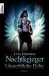 Nachtkrieger: Unsterbliche Liebe: Roman (German Edition) - Lisa Hendrix, Heike Holtsch