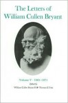 The Letters of William Cullen Bryant: Volume V, 1865-1871 - William Cullen Bryant, William Bryant