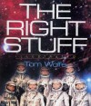The Right Stuff: Illustrated - Tom Wolfe