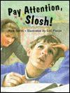 Pay Attention, Slosh! - Mark Smith