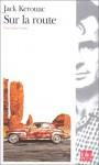 Sur la route - Jack Kerouac, Jacques Houbart