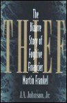 Thief: The Bizarre Story of Fugitive Financier Martin Frankel - J.A. Johnson
