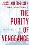 The Purity of Vengeance - Jussi Adler-Olsen, Martin Aitken
