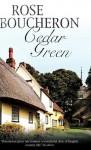 Cedar Green - Rose Boucheron