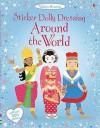 Around the World (Usborne Sticker Dolly Dressing) - Emily Bone, Emmanuel Cerisier