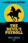 The Devil's Payroll - Paul Green