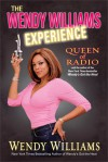 The Wendy Williams Experience - Wendy Williams, Karen Hunter