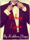 Pickup Lines - Kathleen Hayes