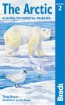 The Arctic: A Guide to Coastal Wildlife, 2nd - Tony Soper, Dan Powell