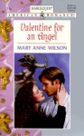 Valentine For An Angel (Harlequin American Romance, No 714) - Mary Anne Wilson