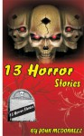 13 Horror Stories - John McDonnell
