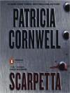 Scarpetta (Kay Scarpetta, #16) - Kate Reading, Patricia Cornwell