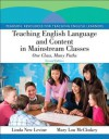Teaching English Language and Content in Mainstream Classes: One Class, Many Paths Plus Myeducationlab with Pearson Etext -- Access Card Package - Linda New Levine, Mary Lou McCloskey