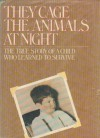 They Cage the Animals at Night - Jennings Michael Burch