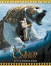 The Golden Compass: Movie Poster Book (Golden Compass) - Lisa Regan