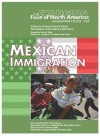 Mexican Immigration - Leeanne Gelletly, Stuart Anderson, Marian L. Smith