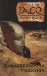 Egipski Sędzia 1: Zamordowana Piramida - Christian Jacq