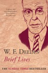 Brief Lives - W.F. Deedes