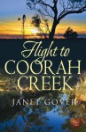Flight to Coorah Creek - Janet Gover