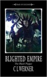 Blighted Empire - C.L. Werner