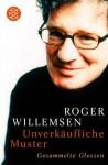 Unverkäufliche Muster - Roger Willemsen