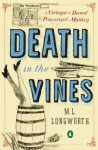 Death in the Vines: A Verlaque and Bonnet Provencal Mystery - M.L. Longworth