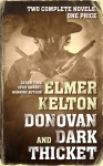 Donovan and Dark Thicket: Two complete novels - Elmer Kelton