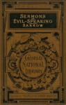 Sermons on Evil-Speaking - Isaac Barrow, Henry Morley