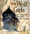 The Wolf Girls: An Unsolved Mystery from History - Jane Yolen, Heidi E.Y. Stemple