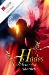 Hades (German Edition) - Alexandra Adornetto, Sonja Fiedler-Tresp